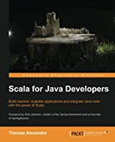 Scala for Java Developers Front Cover