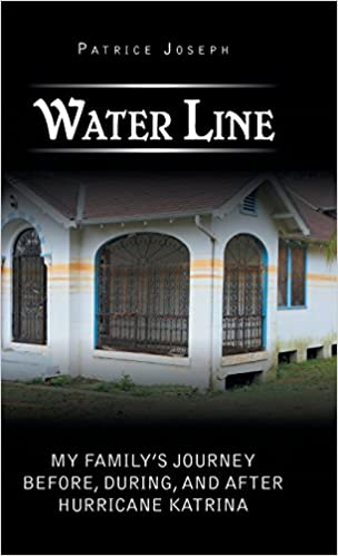 Book Water Line: My Family's Journey Before, During, and After Hurricane Katrina
