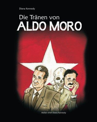 Die Traenen von Aldo Moro (German Edition)