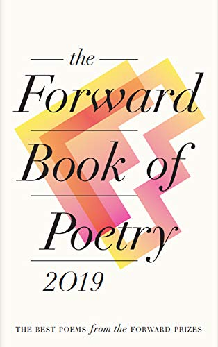 Books : The Forward Book of Poetry 2019