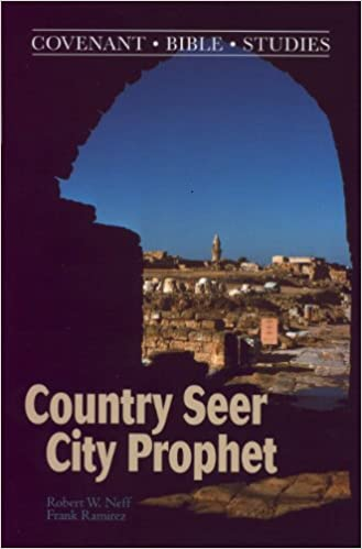 Book COUNTRY SEER, CITY PROPHET: The Unpopular Messages of Mich and Isaiah
