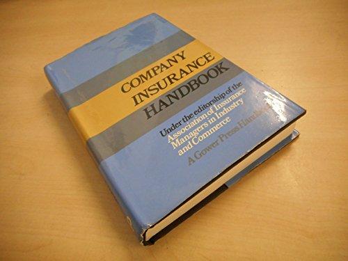 Company Insurance Handbook (A Gower Press handbook)
