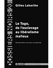 Togo, esclavage libéralisme mafieux