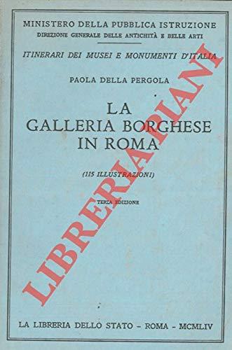 La Galeria Borghese in Roma. Tapa blanda by PERGOLA, Paola della.-: Amazon.es: PERGOLA, Paola della.-: Libros