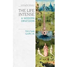 The Life Intense: A Modern Obsession