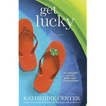 Get Lucky: A Novel