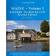 Cruising Guide to Maine, Vol I: Kittery to Rockland 2nd Edition