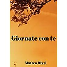 Giornate con te (Italian Edition)