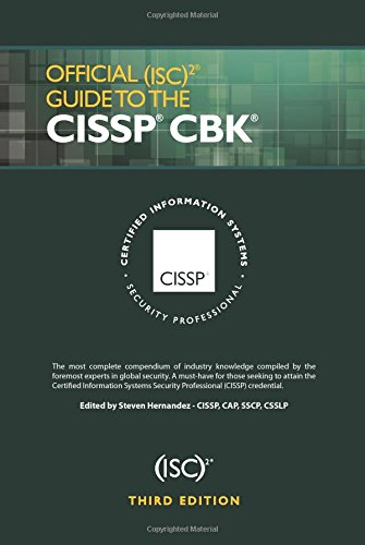 Official (ISC)2 Guide to the CISSP CBK, Third Edition ((ISC)2 Press)