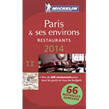 MICHELIN Guide Paris & ses environs 2014: Restaurants