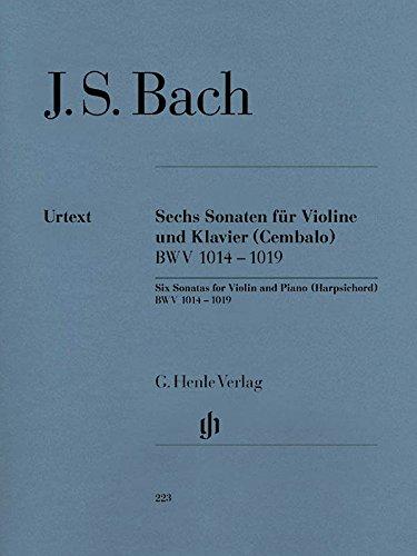 6 Sonatas For Violin And Piano (Harpsichord) Bwv 1014 - 1019
