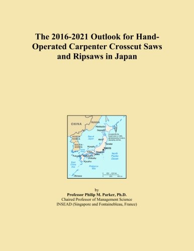 The 2016-2021 Outlook for Hand-Operated Carpenter