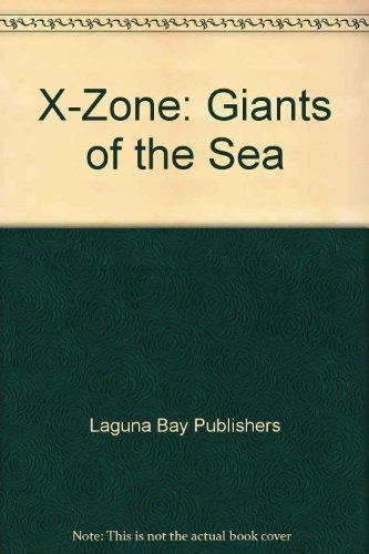 X-Zone: Giants of the Sea