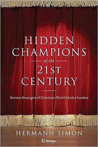 Hidden Champions of the Twenty-First Century  The Success Strategies of  Unknown World Market Leaders  Amazon.es  Hermann Simon  Libros en idiomas  ... 81ca3523344