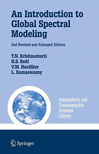 An Introduction to Global Spectral Modeling (Atmospheric and Oceanographic Sciences Library)