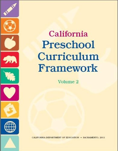 California Preschool Curriculum Framework, Volume 2