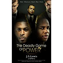 The Deadly Game of Power (The Jamaican American Thug Drama Series Book 8)