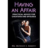 Having An Affair: Practical Advice for Cheaters and Spouses