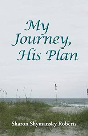 My Journey, His Plan