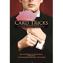 Card Tricks: The Royal Road to Card Magic