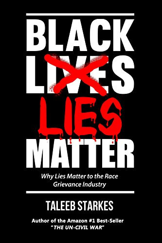 Taleeb Starkes - Black Lies Matter Audiobook