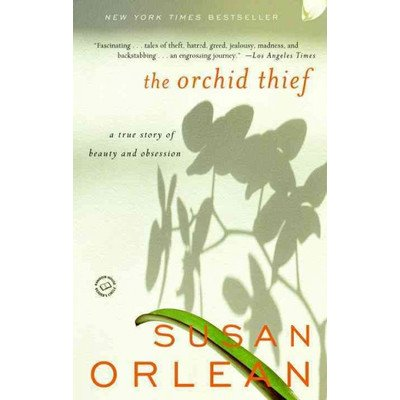 The Orchid Thief -