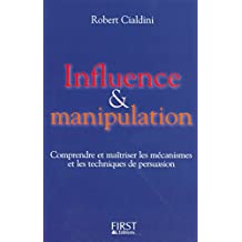 Influence et manipulation (Documents) (French Edition)