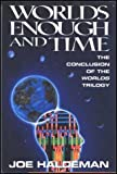 Worlds Enough and Time, Joe Haldeman, 0688090257