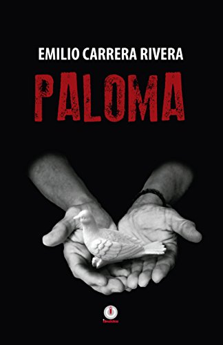 Paloma (Spanish Edition) by [Carrera Rivera, Emilio]