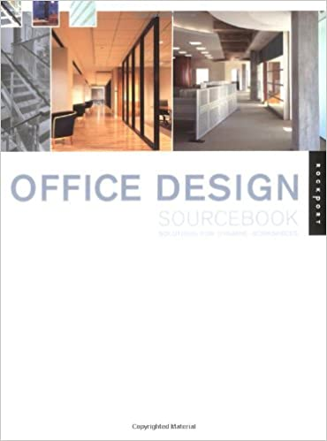 Office Design Sourcebook Solutions For Dynamic Workspaces Interior And Architecture Rockport Publishers 9781564969897 Amazon Books