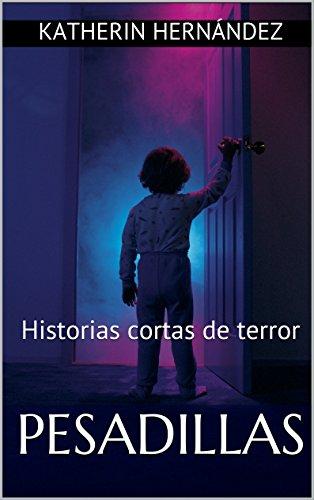 Pesadillas: Historias cortas de terror (Spanish Edition)]()
