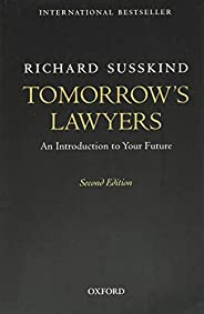 Tomorrow's Lawyers: An Introduction to Your Fu