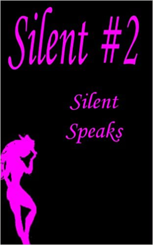 Silent Speaks