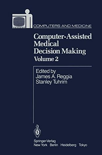 Computer-Assisted Medical Decision Making Volume 2 (Computers and Medicine)