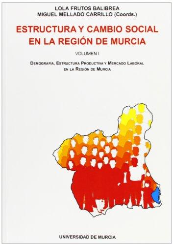 Descargar Libro Estructura Y Cambio Social En La Region De Murcia Lola Frutos Balibrea