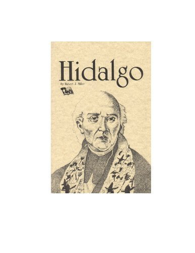 University Texas Pan Am - Padre Miguel Hidalgo: Father of Mexican Independence
