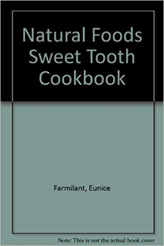 Natural Foods Sweet Tooth Cookbook