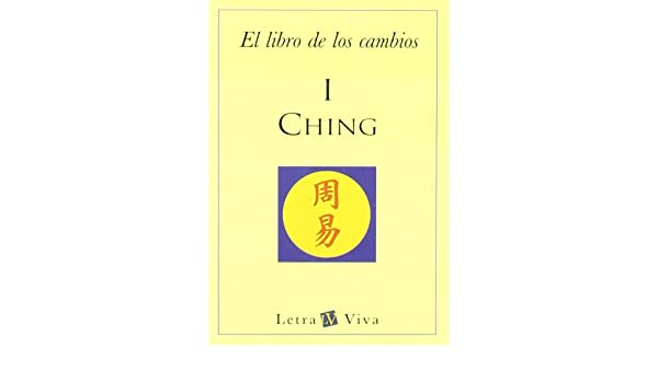 I Ching Letra Viva Rao O 9789501604818 Amazon Com Books