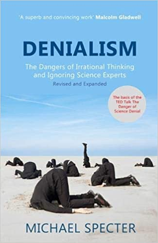 Denialism: How Irrational Thinking Hinders Scientific ...