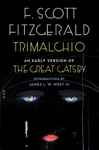 Trimalchio an early version of the great gatsby kindle edition by trimalchio an early version of the great gatsby by fitzgerald f scott fandeluxe Image collections
