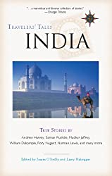 Travelers' Tales India: True Stories (Travelers' Tales Guides)
