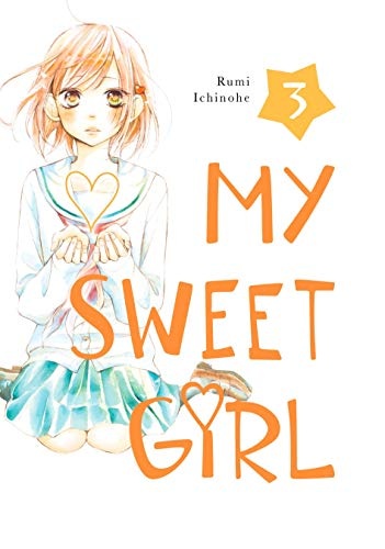 My Sweet Girl Vol. 3 -