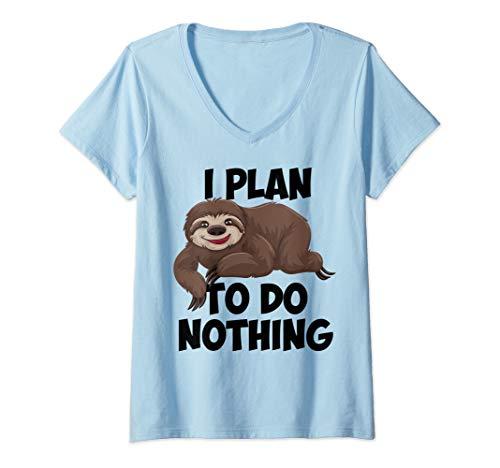 Womens SLOTH LAZY DAY - I PLAN TO DO NOTHING I Love Sloths Gift V-Neck T-Shirt -