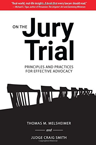 On the Jury Trial: Principles and Practices for Effective Advocacy cover