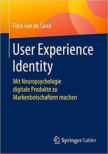 Book Image: User Experience Identity: Mit Neuropsychologie digitale Produkte zu Markenbotschaftern machen