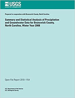Book Summary and Statistical Analysis of Precipitation and Groundwater Data for Brunswick County, North Carolina, Water Year 2008