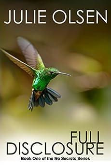 Full Disclosure (No Secrets Book 1) (English Edition) por [Olsen, Julie]