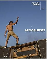 Anuário Todavia 2018/2019: Apocalipse?