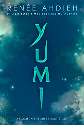 Yumi: A Flame in the Mist Short Story (English Edition)