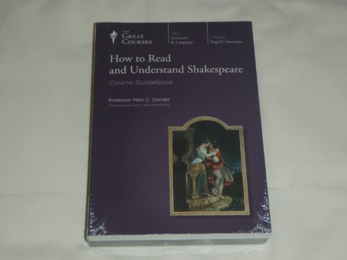 How to Read and Understand Shakespeare (Great Courses) (Teaching Company) DVD (Course Number 2711) (Teaching Company The